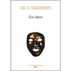 Eric Baret : De l'Abandon Ericba11