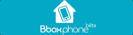 Ouverture du Beta Test du service Bbox.phone - Page 2 13704510