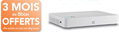 3 mois Bbox offerts en zone non-dégroupée soit 113,70€ d'économie 13708710