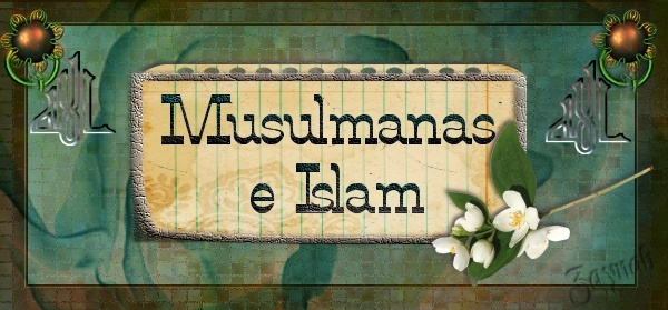 Musulmanas e Islam