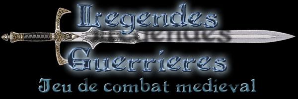 Legendes Guerrieres