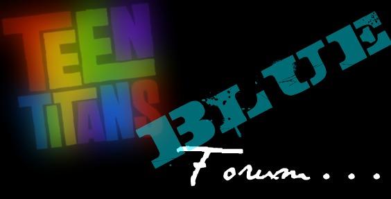 Teen Titans Forum