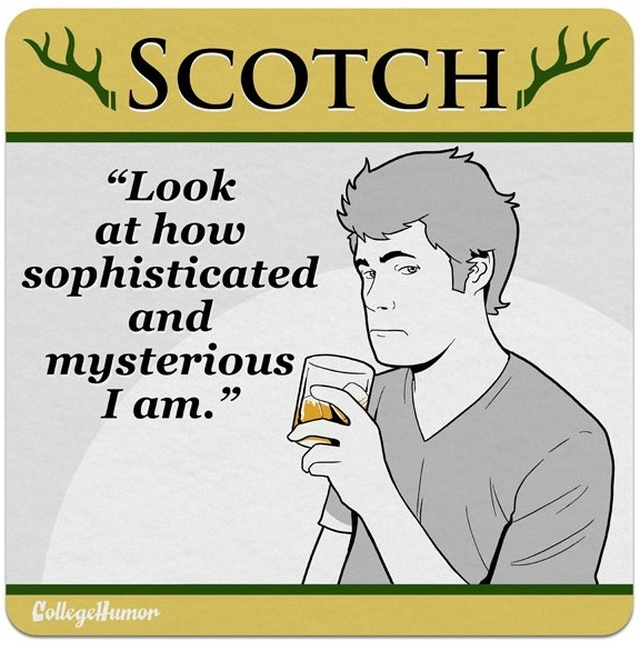 All of you as different drink types Scotch11