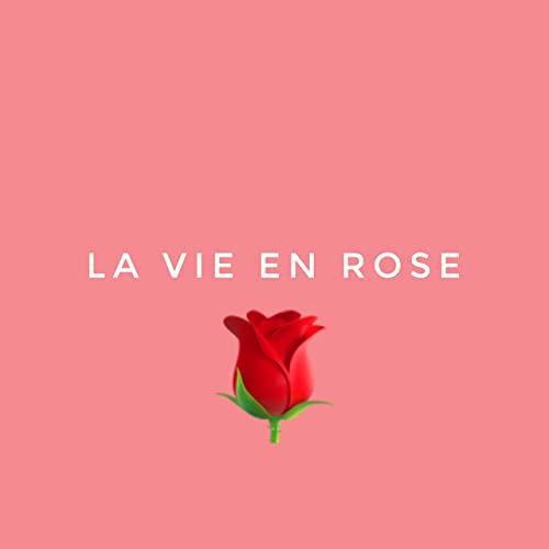 La vie en rose  La_vie10