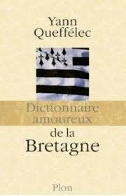 [Livre] Le dictionnaire amoureux de la Bretagne Dico10