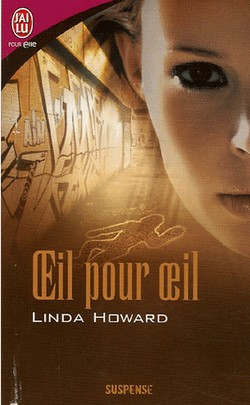linda howard - Blair Mallory - Tome 1 : Oeil pour oeil de Linda Howard Oeil_p10