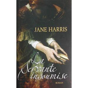 La servante insoumise - Jane Harris 37584710