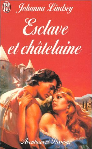 Esclave et chatelaine - Johanna Lindsey 97822910