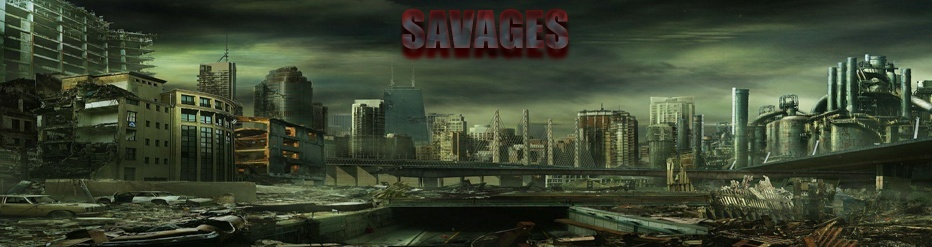 Savages Tribe