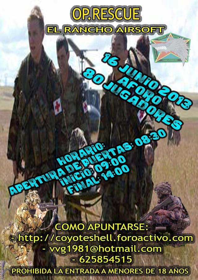 Op. Rescue, partida abierta 16.06.13 El Rancho (Brunete) Rescue10