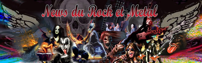 News du rock et Riffs Metal