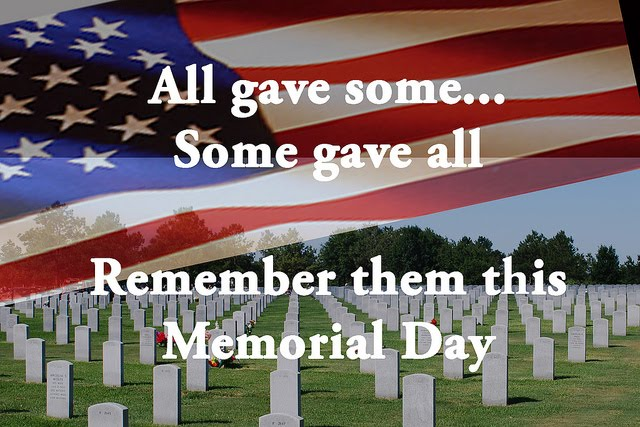 Happy Memorial Day to All and Thank You! Memori11
