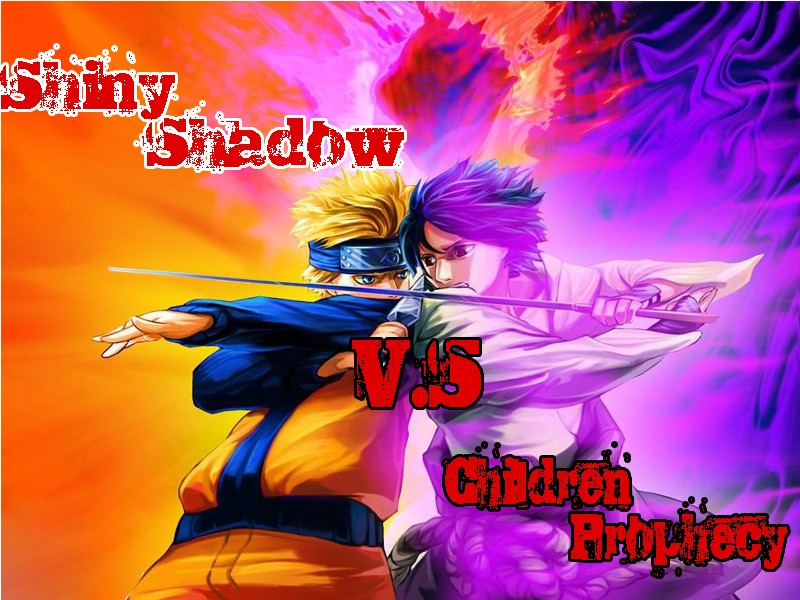 Shiny Shadow V.s Children Prophecy Iiiiii11