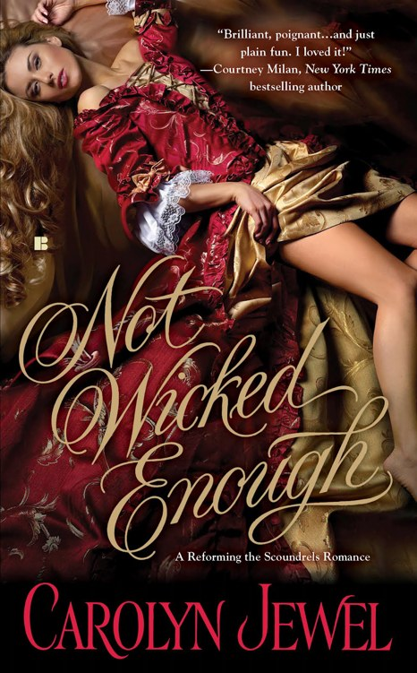 wicked - Reforming the Scoundrels - Tome 1 : Not Wicked Enough de Carolyn Jewel Cover56