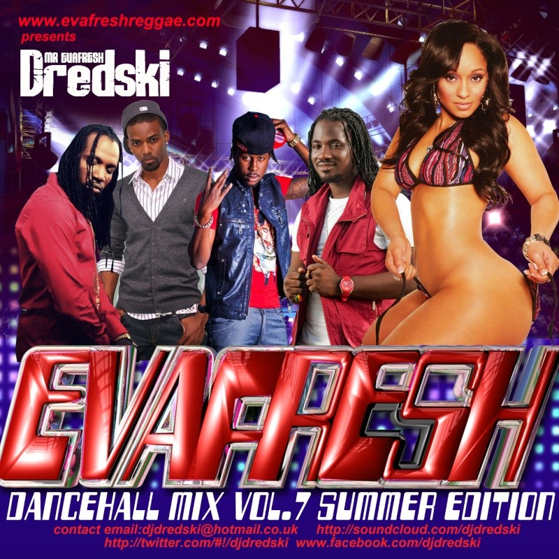 Dj Dredski - Evafresh Dancehall Mix vol.7 Dredsk10