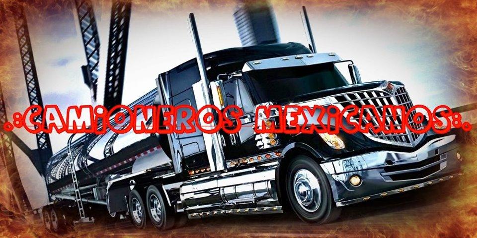 ||°.:Camioneros Mexicanos:.°||