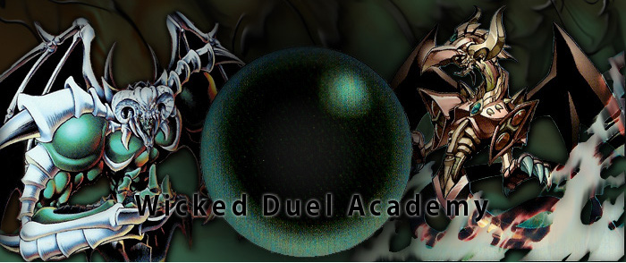 Wicked Duel Academy