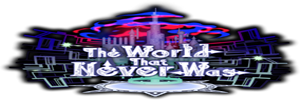 The World That Never Was