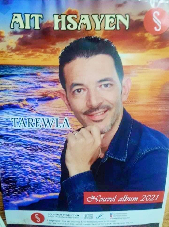 "AIT HSAYEN ""Lkhiar AKRICHE"" sort son premier album intitulé ""Tarewla"" Ayt10"