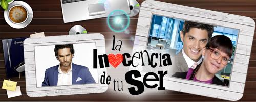 La Inocencia de Tu Ser (Webnovela por Aleja Soto)