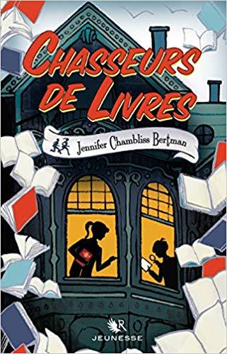 Chasseurs de livres - Jennifer Chambliss Bertman Chasse10