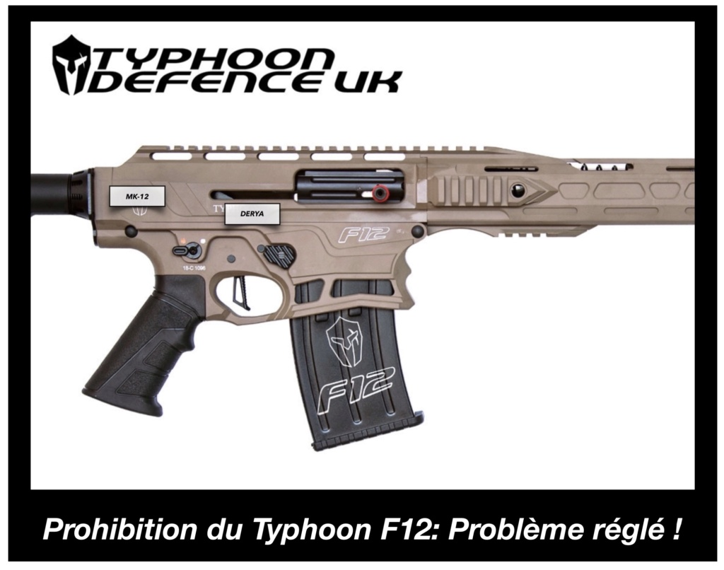 Prohibition Typhoon F12 confirmé et Derya MK12 épargné (Pour l'instant) - Page 3 Febe6c10