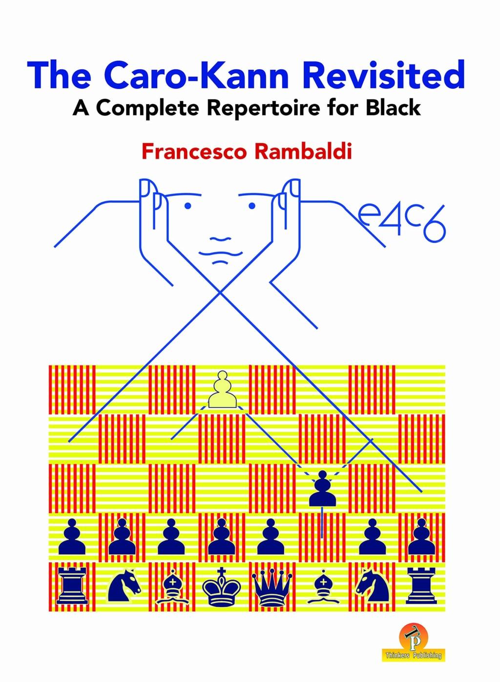 Francesco Rambaldi_The Caro-Kann Revisited 2020 PDF+PGN+ePub Aaga11