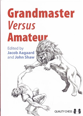 Aagaard & Shaw - Grandmaster Vs Amateur PDF Gm_v_a10