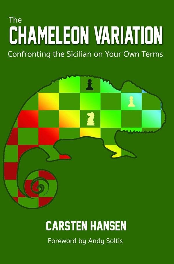 Carsten Hansen_Chameleon Variation_Confronting Sicilian... Img_2310