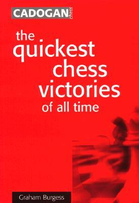 Graham Burgess_Quickest Chess Victories of All Time Jon14
