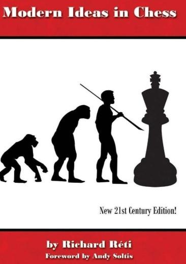 Richard Reti_Modern Ideas in Chess  PDF+PGN+CBV Ret10