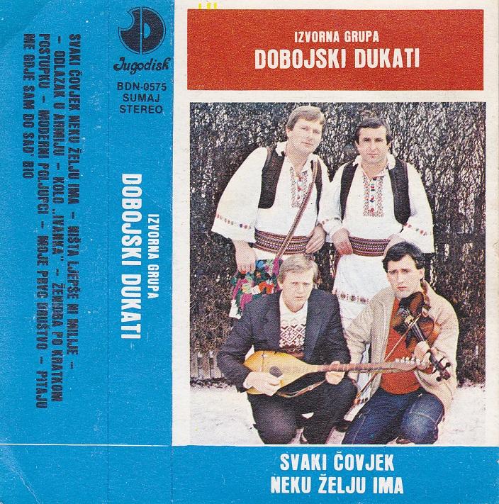 Dobojski Dukati 1985 - Svaki covjek neku zelju ima Dobojs11