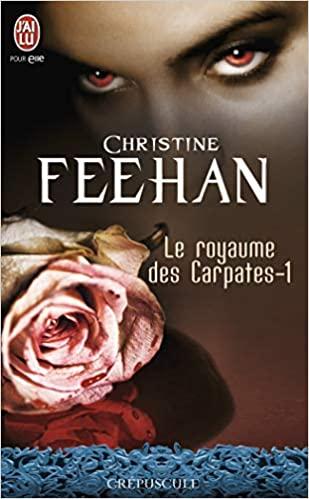 Le royaume des Carpates - Tome 1 : Le prince de l'ombre - Christine Feehan 41ktst10