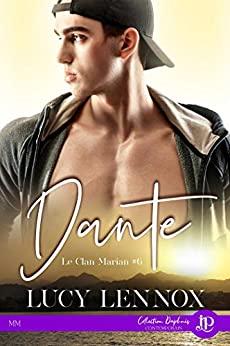 Le clan Marian - Tome 6 : Dante de Lucy Lennox 41ro1z10