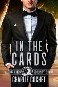 Four Kings Sécurité - Tome 4.5 : In the Cards de Charlie Cochet 44780310