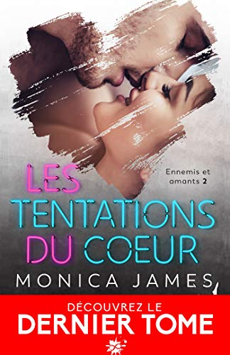 Ennemis et amants - Tome 2 : Les tentations du cœur de Monica James 51fzaw10