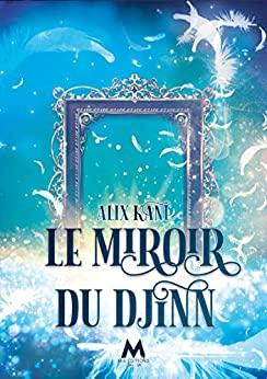 Le Miroir du Djinn d'Alix Kane 51mpo810