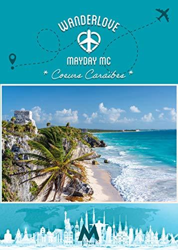 Wanderlove - Tome 3 - Cœurs Caraïbes de Mayday MC 51yfsz10