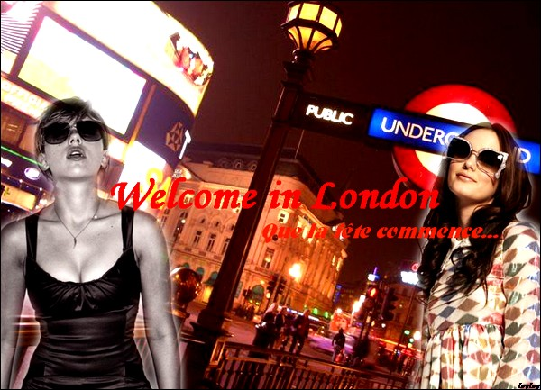 | WelcOme In lOndOn ! |