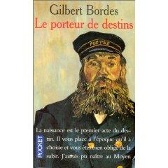 [Bordes, Gilbert] Le porteur de destins 51c7n210