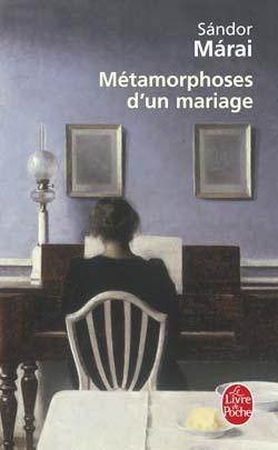 [Márai, Sándor] Métamorphoses d'un mariage 97822510