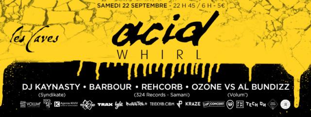 Acid Whirl: samedi 22 septembre aux Caves St Sabin (75011) A_w_2210