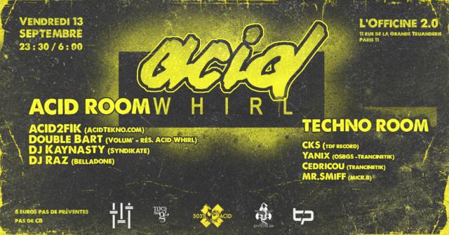Acid Whirl: La rentrée des classes ! 13 / 09 / 19 - Paris 1 Acid_w10