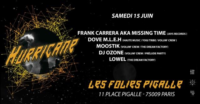 Hurricane: 15/06/19: House+Techno (Folies Pigalles - 75009) Hurri_10