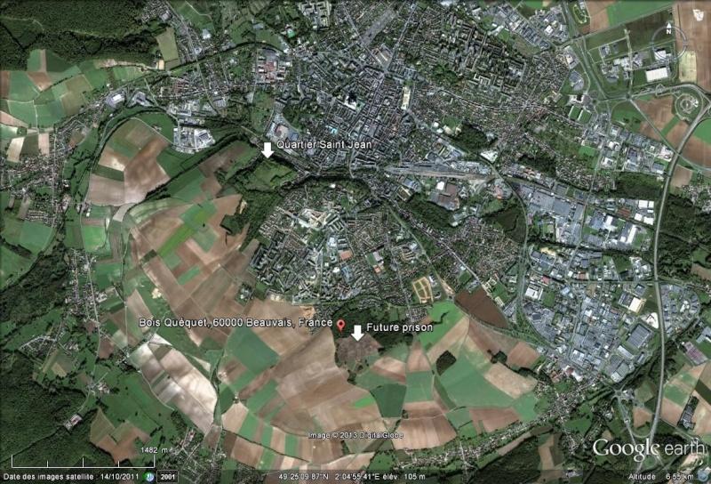 [Désormais visible sur Google Earth] - Une  nouvelle prison pour Beauvais  Future11