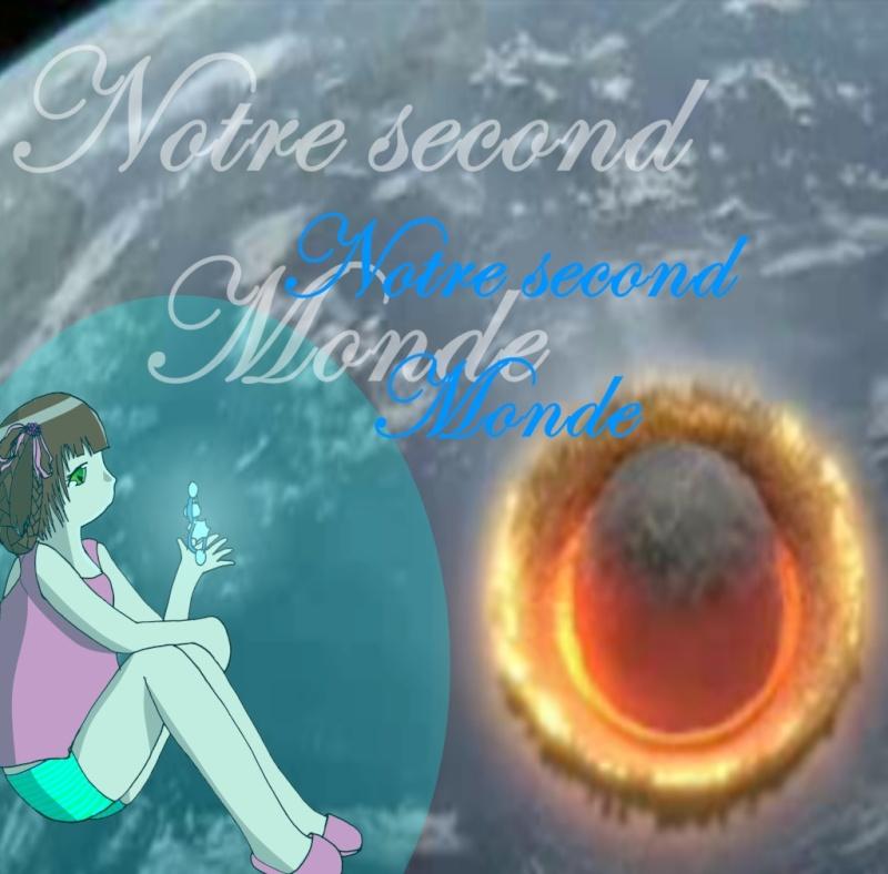 Notre second monde