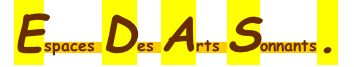ESPACES DES ARTS SONNANTS