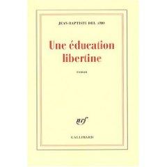 [Del Amo, Jean-Baptiste] Une éducation libertine Une_ad10