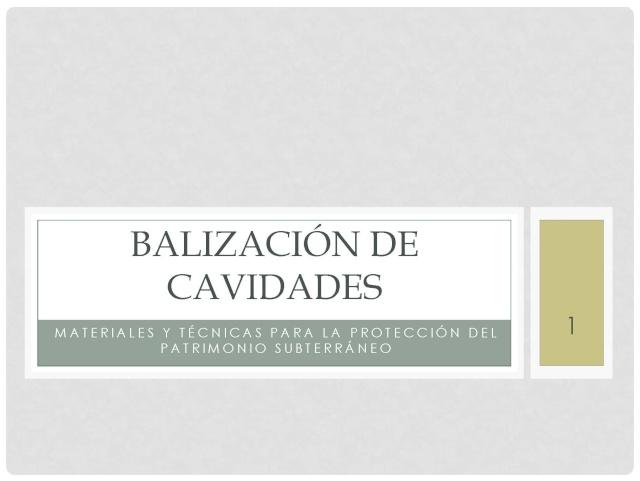 Balización de cavidades en Cantabria Baliza12