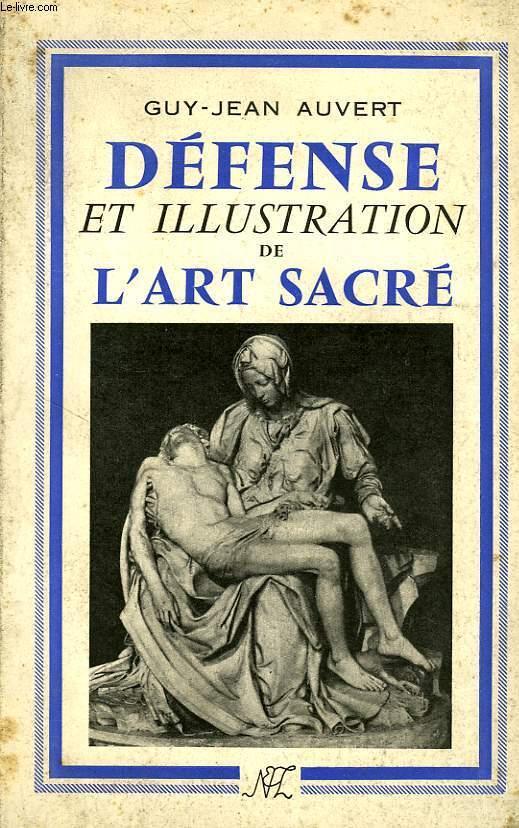 DÉFENSE ET ILLUSTRATION DE L'ART SACRÉ -- Guy-Jean Auvert -- 1956. Dafens10